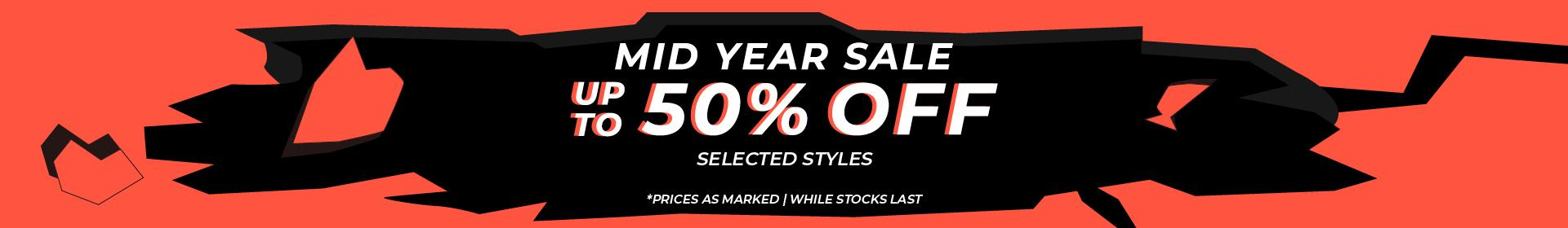 Mid Year Sale | Limited Time Only | Selected Styles