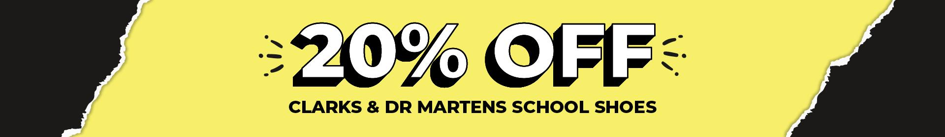 Take 20% Off All Clarks and Dr Marten School Shoes | Limited Time Only