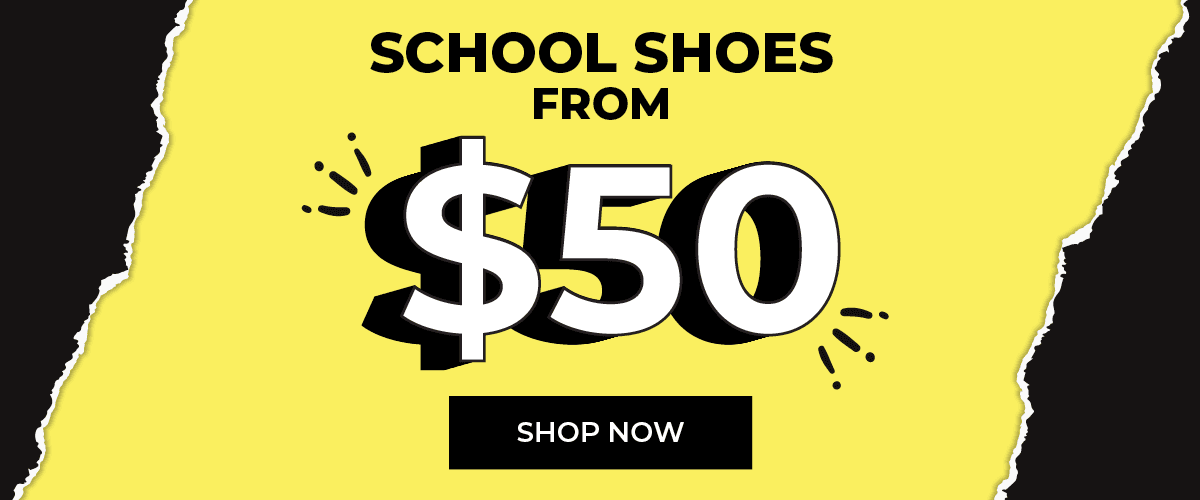 School Shoes From $50